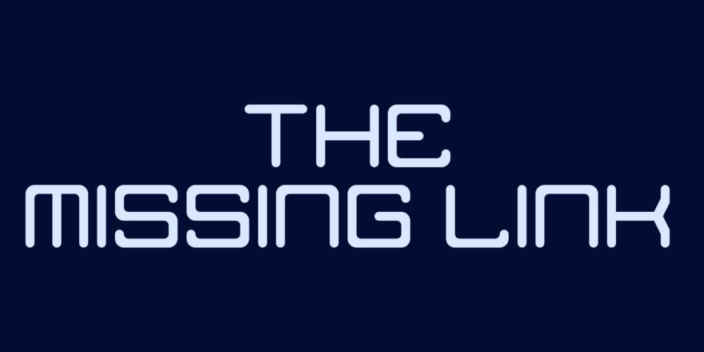 font the missing link